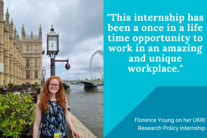 """Florence Young outside the Houses of Parliament. Next to quote: """"This internship has been a once in a life time opportunity to work in an amazing and unique workplace."""""""